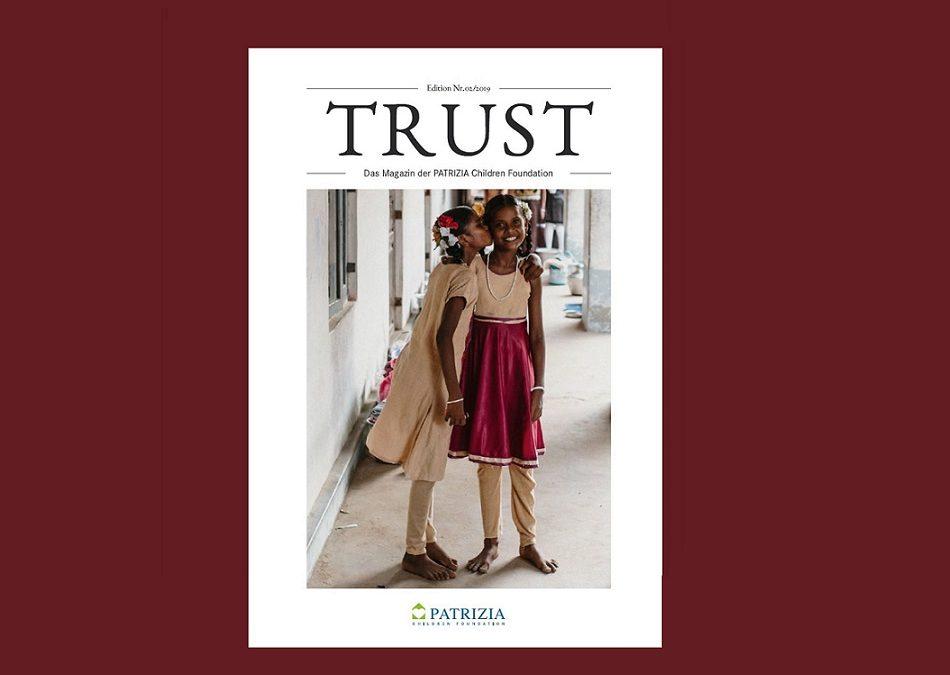 TRUST – das zweite Stiftungsmagazin der PATRIZIA Children Foundation ist da!